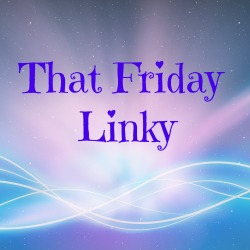 that friday linky