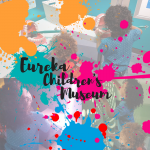 Eureka childrens museum review