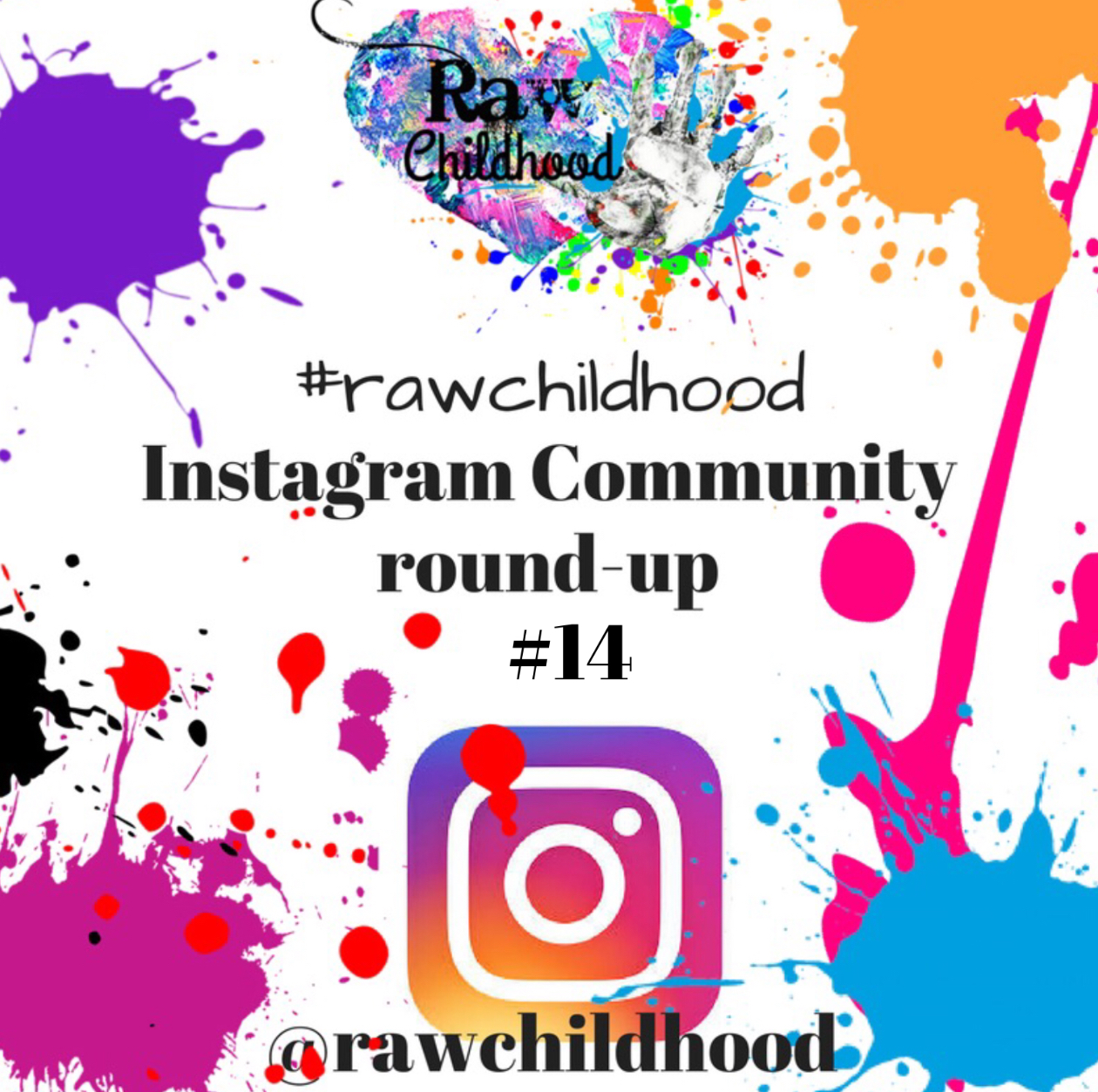 Raw childhood instagram community roundup 14 #rawchildhood
