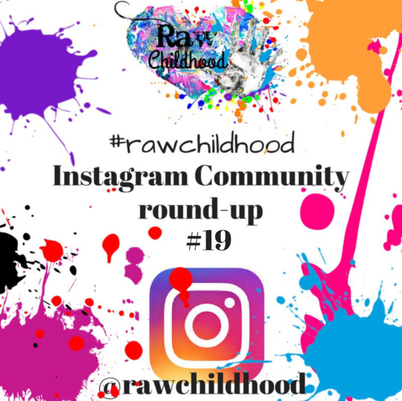 #rawchildhood roundup 18 Instagram raw childhood community