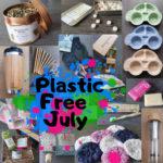 Eco friendly raw childhood Plastic free july